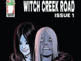 Witch Creek Road Issue 1