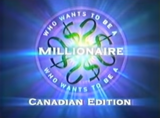 Who Wants to Be a Millionaire Canadian Edition