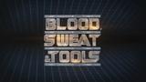 Blood Swet & Tools