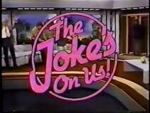 The Joke's On Us