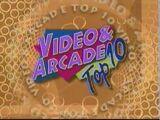 Video & Arcade Top 10