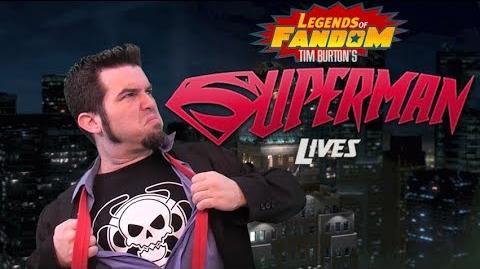Legends of Fandom Superman Lives