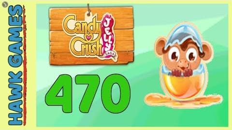 Candy Crush Jelly Saga Level 470 (Monkling mode) - 3 Stars Walkthrough, No Boosters
