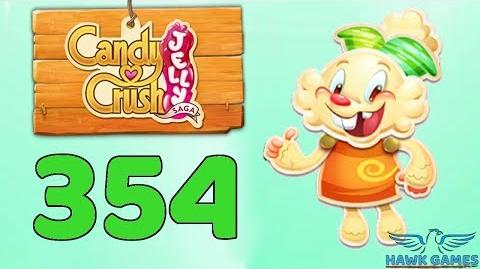 Candy Crush Jelly Saga Level 354 (Jelly mode) - 3 Stars Walkthrough, No Boosters