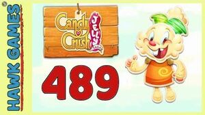 Candy Crush Jelly Saga Level 489 Hard (Jelly mode) - 3 Stars Walkthrough, No Boosters