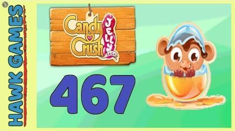 Candy Crush Jelly Saga Level 467 Super hard (Monkling mode) - 3 Stars Walkthrough, No Boosters