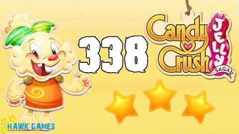Candy Crush Jelly Saga Level 338 (Jelly mode) - 3 Stars Walkthrough, No Boosters