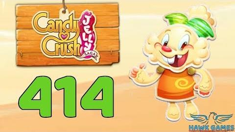 Candy Crush Jelly 🍰 Saga Level 414 (Jelly mode) - 3 Stars Walkthrough, No Boosters
