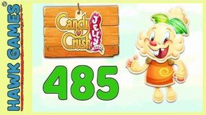 Candy Crush Jelly Saga Level 485 (Jelly mode) - 3 Stars Walkthrough, No Boosters