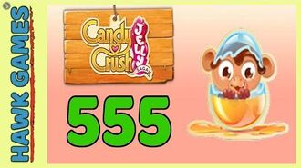 Candy Crush Jelly Saga Level 555 (Monkling mode) - 3 Stars Walkthrough, No Boosters
