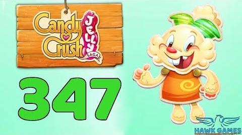 Candy Crush Jelly Saga Level 347 (Jelly mode) - 3 Stars Walkthrough, No Boosters