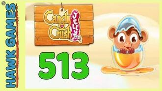 Candy Crush Jelly Saga Level 513 (Monkling mode) - 3 Stars Walkthrough, No Boosters-0