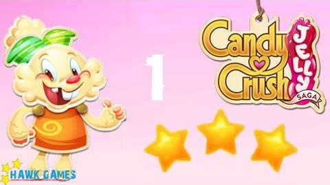 Candy Crush Jelly - 3 Stars Walkthrough Level 1 (Jelly mode)