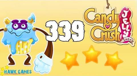 Candy Crush Jelly Saga Level 339 (Puffler Boss mode) - 3 Stars Walkthrough, No Boosters