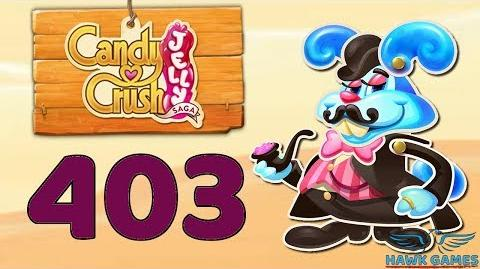 Candy Crush Jelly Saga Level 403 (Monkling Boss mode) - 3 Stars Walkthrough, No Boosters
