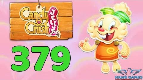 Candy Crush Jelly Saga Level 379 (Jelly mode) - 3 Stars Walkthrough, No Boosters