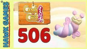 Candy Crush Jelly Saga Level 506 Hard (Puffler mode) - 3 Stars Walkthrough, No Boosters