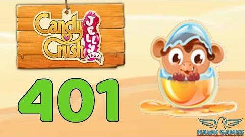 Candy Crush Jelly 🍰 Saga Level 401 (Monkling mode) - 3 Stars Walkthrough, No Boosters