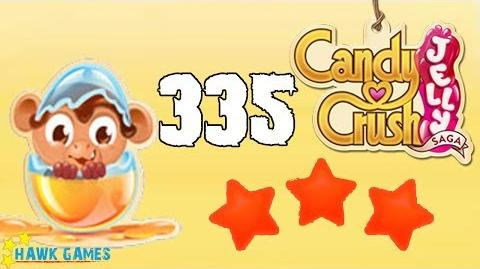 Candy Crush Jelly Saga Level 335 Hard (Monkling mode) - 3 Stars Walkthrough, No Boosters