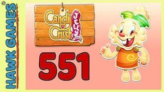 Candy Crush Jelly Saga Level 551 Hard (Jelly mode) - 3 Stars Walkthrough, No Boosters