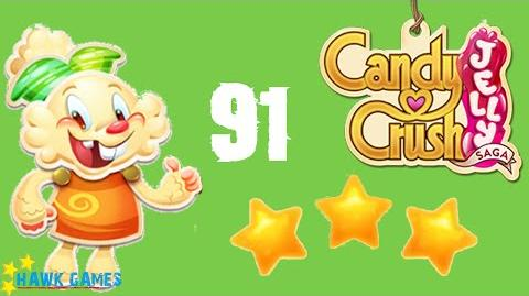 Candy Crush Jelly - 3 Stars Walkthrough Level 91 (Jelly mode)