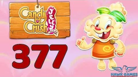 Candy Crush Jelly Saga Level 377 Hard (Jelly mode) - 3 Stars Walkthrough, No Boosters