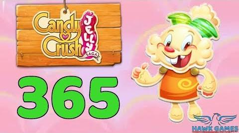 Candy Crush Jelly Saga Level 365 (Jelly mode) - 3 Stars Walkthrough, No Boosters