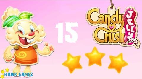 Candy Crush Jelly - 3 Stars Walkthrough Level 15 (Jelly mode)