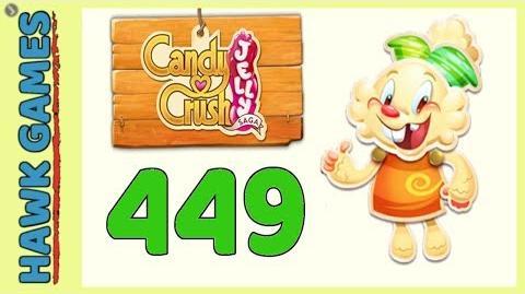 Candy Crush Jelly Saga Level 449 (Jelly mode) - 3 Stars Walkthrough, No Boosters