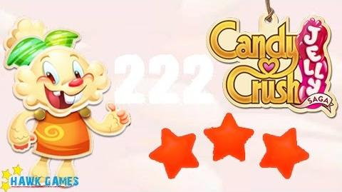Candy Crush Jelly - 3 Stars Walkthrough Level 222 (Jelly mode)