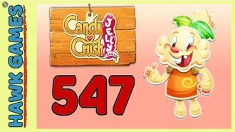 Candy Crush Jelly Saga Level 547 Hard (Jelly mode) - 3 Stars Walkthrough, No Boosters
