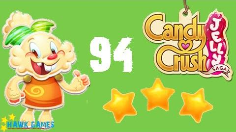 Candy Crush Jelly - 3 Stars Walkthrough Level 94 (Jelly mode)