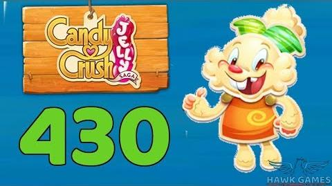 Candy Crush Jelly 🍰 Saga Level 430 (Jelly mode) - 3 Stars Walkthrough, No Boosters