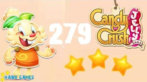Candy Crush Jelly - 3 Stars Walkthrough Level 279 (Jelly mode)