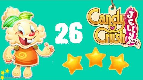 Candy Crush Jelly - 3 Stars Walkthrough Level 26 (Jelly mode)
