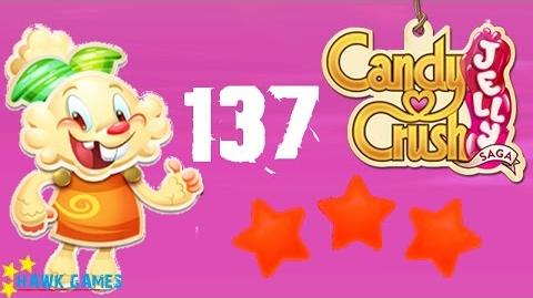 Candy Crush Jelly - 3 Stars Walkthrough Level 137 (Jelly mode)