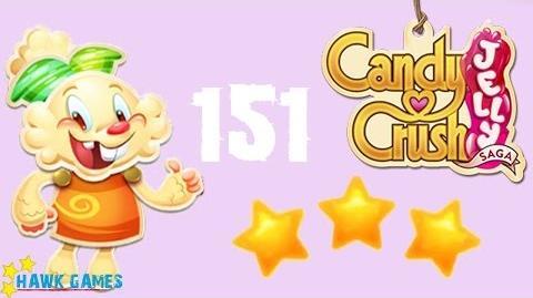 Candy Crush Jelly - 3 Stars Walkthrough Level 151 (Jelly mode)