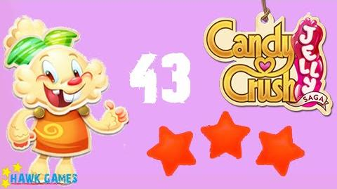 Candy Crush Jelly - 3 Stars Walkthrough Level 43 (Jelly mode)