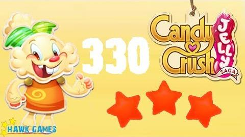 Candy Crush Jelly - 3 Stars Walkthrough Level 330 (Jelly mode)
