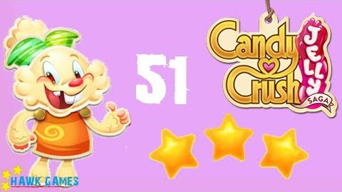 Candy Crush Jelly - 3 Stars Walkthrough Level 51 (Jelly mode)