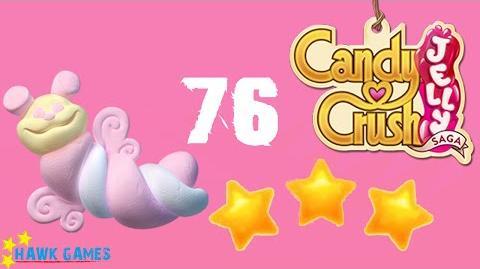 Candy Crush Jelly - 3 Stars Walkthrough Level 76 (Puffler mode)