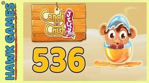 Candy Crush Jelly Saga Level 536 (Monkling mode) - 3 Stars Walkthrough, No Boosters
