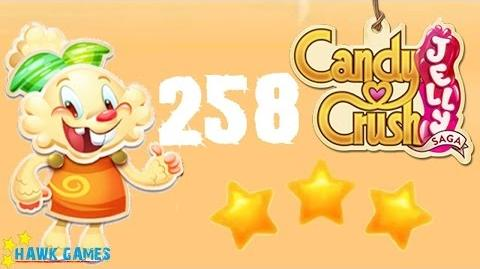Candy Crush Jelly - 3 Stars Walkthrough Level 258 (Jelly mode)