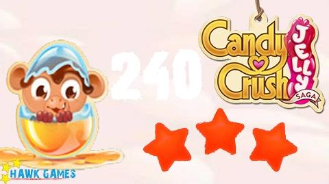 Candy Crush Jelly - 3 Stars Walkthrough Level 240 (Monkling mode)