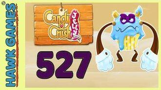 Candy Crush Jelly Saga Level 527 (Puffler Boss mode) - 3 Stars Walkthrough, No Boosters