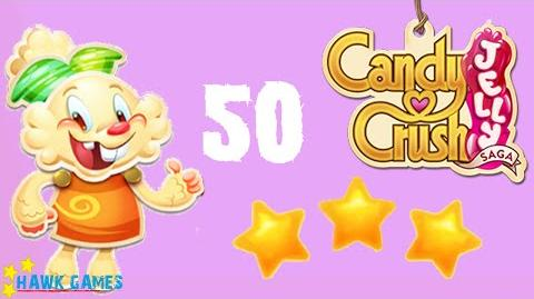 Candy Crush Jelly - 3 Stars Walkthrough Level 50 (Jelly mode)