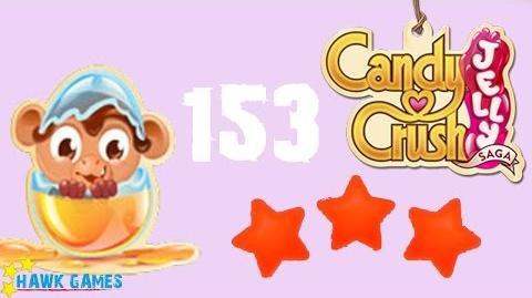 Candy Crush Jelly - 3 Stars Walkthrough Level 153 (Monkling mode)