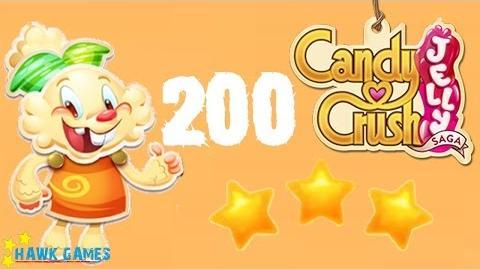Candy Crush Jelly - 3 Stars Walkthrough Level 200 (Jelly mode)