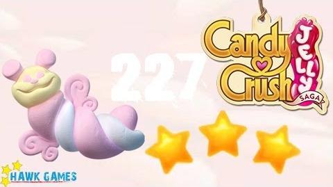 Candy Crush Jelly - 3 Stars Walkthrough Level 227 (Puffler mode)