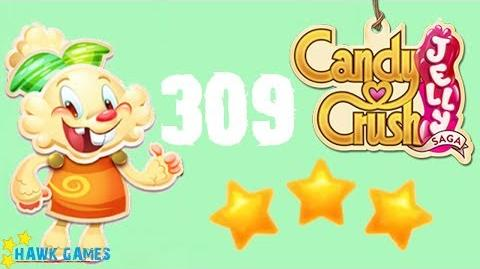 Candy Crush Jelly - 3 Stars Walkthrough Level 309 (Jelly mode)
